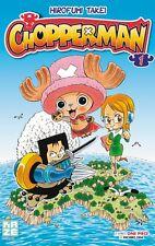 CHOPPERMAN tome 1 Takei d'après ONE PIECE Oda manga shonen