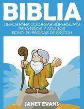 Biblia: Libros Para Colorear Superguays Para Ninos y Adultos (Bono: 20 Paginas d