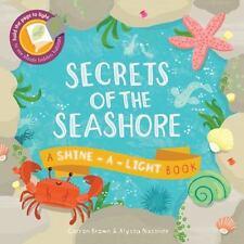 Secrets of the Seashore (Shine-A-Light Book)