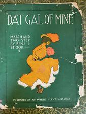 """""""DAT GAL OF MINE"""""""" Benj Shook (1902) RUDI BLESH Ragtime collection CLEVELAND"""