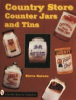 Country Store Counter Jars and Tins by Steve Batson