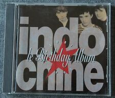 Indochine, 1981-1991 le birthday album, CD
