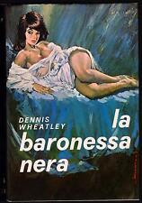 DENNIS WHEATLEY LA BARONESSA NERA - BALDINI & CASTOLDI I LIBRI D' ORO 1968