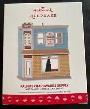 Hallmark 2017 Palmiter Hardware & Supply Nostalgic House Shop Ornament 34 Series