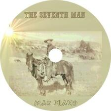 The Seventh Man, a Max Brand Western Audiobook Fiction on 1 MP3 CD Free Shipping