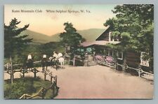 Kates Mountain Club—White Sulphur Springs Wv Hand-Colored Albertype Antique 1936