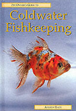 Pet Owner's Guide to Coldwater Fishkeeping, Good Condition Book, Eade, Andrew, I
