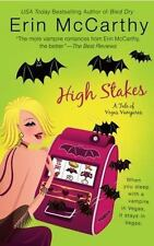 High Stakes Erin McCarthy Tale Of Vegas Vampires  Paperback 2008