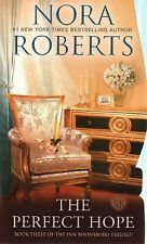 Nora Roberts  The Perfect Hope   Inn Boonsboro III  Romance   Pbk NEW