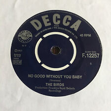 "BIRDS No good without you baby 7"" 45 PSYCH LE BEAT BESPOKE FREAKBEAT GARAGE MOD"