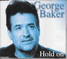 GEORGE BAKER - Hold on CD SINGLE 2TR HOLLAND 2002 RARE!!!