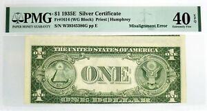Series 1935 E $1 Silver Certificate Fr#1614 Misalignment Error Note PMG XF40 EPQ