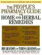 The People's Pharmacy Guide to Home and Herbal Remedies, Joe Graedon MS, Sifu Te