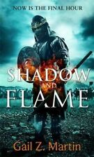 Shadow and Flame: Book 4 of the Ascendant Kingdoms Saga, Martin, Gail Z., New co