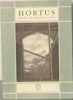 Hortus n 3 rivista di poesia e arte - stamperia dell'arancio 1991