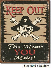 Keep Out Matey Pirate Tin Sign 1289 Postage Discounts 2-12 signs $15 flat rate.
