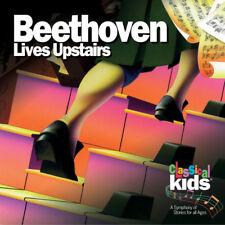 classique enfants - Beethoven Lives Upstairs NOUVEAU CD