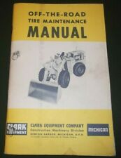 CLARK MICHIGAN OFF-THE-ROAD TIRE MAINTENANCE MANUAL BOOK