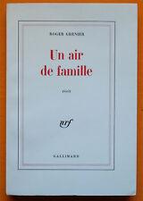ROGER GRENIER UN AIR DE FAMILLE Édition originale 1/20 vélin NRF Gallimard