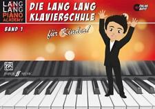 Die Lang Lang Klavierschule für Kinder Band 1