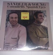 Sandler & Young Cottonfields Spanish Eyes STILL SEALED Lp SPC-3250