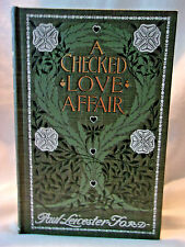 A CHECKED LOVE AFFAIR BY PAUL LEICESTER FORD 1903 DODD , MEAD AND COMPANY HC