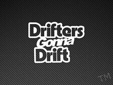 Drifters Gonna Drift Car Sticker Decal JDM, Nissan, BMW, Silvia