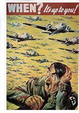WW2 - Photo Affiche US - When? It's un to you! (Quand? C'est votre affaire!)
