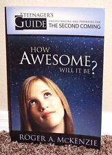 HOW AWESOME WILL IT BE? TEENAGER'S GUIDE TO SECOND COMING by McKenzie LDS MORMON