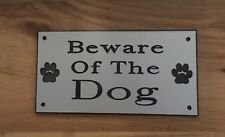 Beware Of The Dog/Dogs Engraved Sign