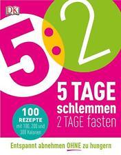 5:2 - 5 Tage schlemmen - 2 Tage fasten von Angela Dowden (2014, Taschenbuch)