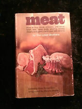 Meat: How To buy, store, prepare, and serve Meat, over 300 Recipes 1971