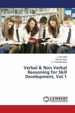 Verbal and Non Verbal Reasoning for Skill Development, Vol. 1 by...
