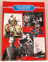 RULE BRITANNIA - L'impero britannico 1815-1949 [Giunti, dossier storia n.37]