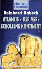ATLANTIS - DER VERSCHOLLENE KONTINENT - Reinhard Habeck - BUCH