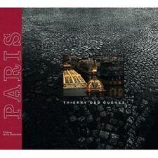 Paris - Thierry des Ouches - Editions de la Martiniere 2013