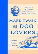 Mark Twain for Dog Lovers (2016, Hardcover)