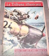 LA TRIBUNA ILLUSTRATA 15 luglio 1962 Aereo precipita Messina Circo delle pulci