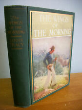 THE WINGS OF THE MORNING by Louis Tracy with Mead Schaeffer Illustrations