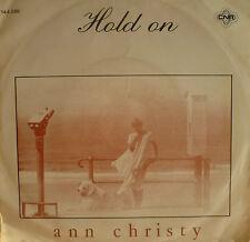 "7"" 1978 RARE ! ANN CHRISTY : Hold On // VG++ \"