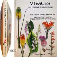 Vivaces t.2 été automne 1992 Roger Phillips Martyn Rix jardin botanique pérenne