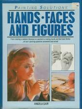 Hands, Faces and Figures (Painting Solutions)