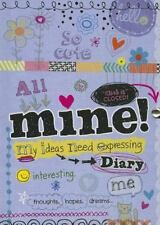 Mine! Diary : My Ideas Need Expressing by Nancy Panaccione (2013, Other /...