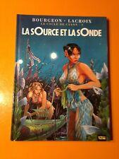 BOURGEON : LE CYCLE DE CYANN T1 : LA SOURCE ET LA SONDE EDITION 12BIS!