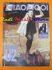 rivista CIAO 2001 21/1992 U2 Tracy Chapman XTC Beastie Boys Pino Pavone * No cd