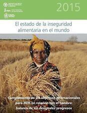 El Estado de la Inseguridad Alimentaria en el Mundo 2015 : Cumplimiento de...