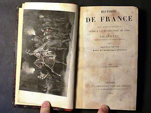 Livre Histoire de FRANCE jusqu'au 1789. Par Anquetil. Tome 3°. Paris 1862