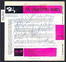 LES CHAUSSETTES NOIRES 45T EP BARCLAY 70.369 Dédicaces originales 1961 à l'A.B.C