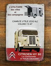 French Citroen HY 80 La camionette A TOUS USAGE Metal Tin Sign Auto Garage ad