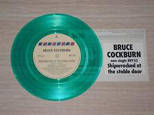 "BRUCE COCKBURN - SHIPWRECKED AT THE STABLE DOOR - 45 GIRI 7"" GREEN VINYL"